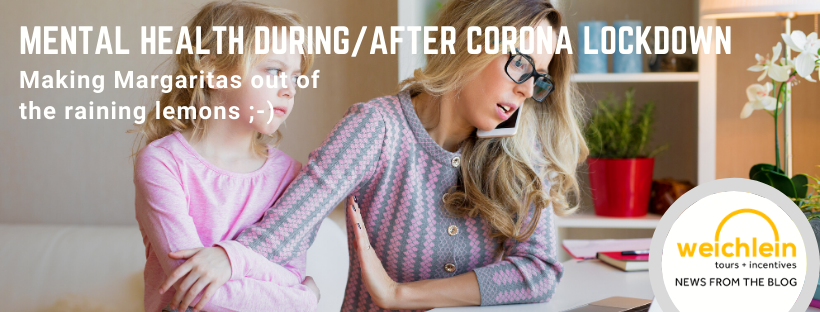 Mental Health during / After Corona Lockdown